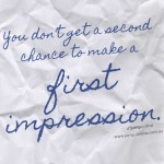 Your digital image is likely the first impression others will know about you.